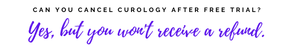 can you cancel curology after free trial? Yes, but you won't receive a refund.