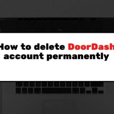 How to Delete DoorDash Account Permanently in [year] ✅