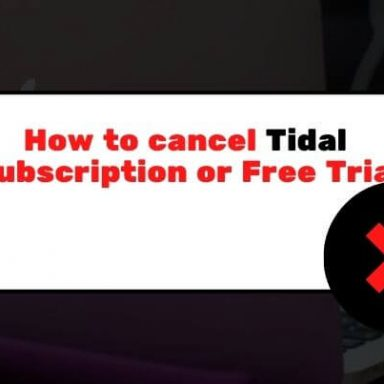 How to Cancel Tidal Subscription or Free Trial in less than a minute!