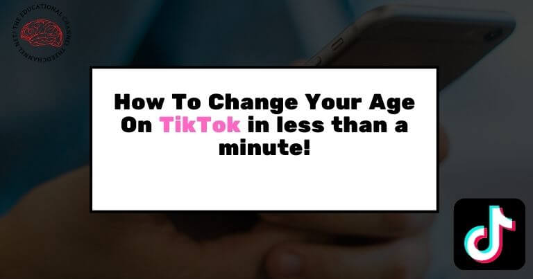 How To Change Your Age On TikTok in less than a minute!