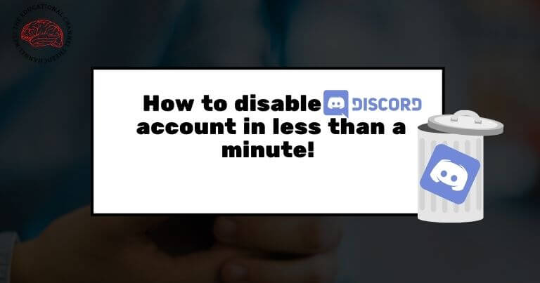 learn how to disable discord account in less than a minute