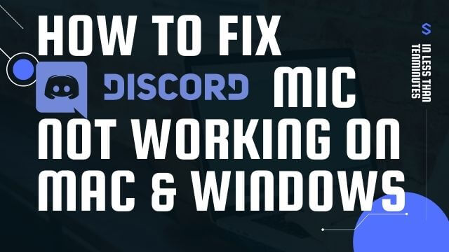How to Fix Discord Mic not working on Mac & Windows