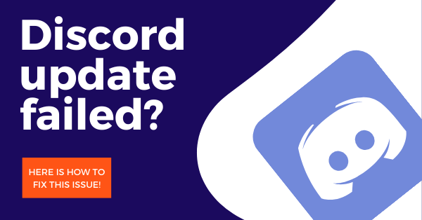 Discord update failed? here are few tips how to fix this issue!