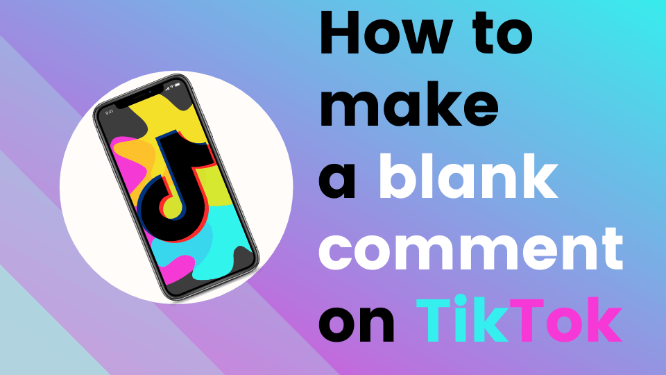 How to make a blank comment on TikTok