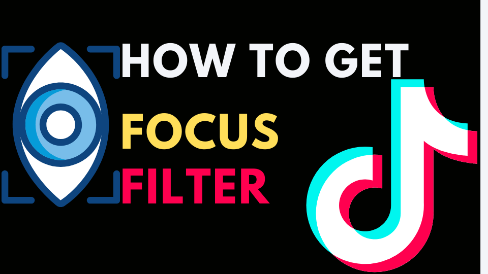 how to get focus filter