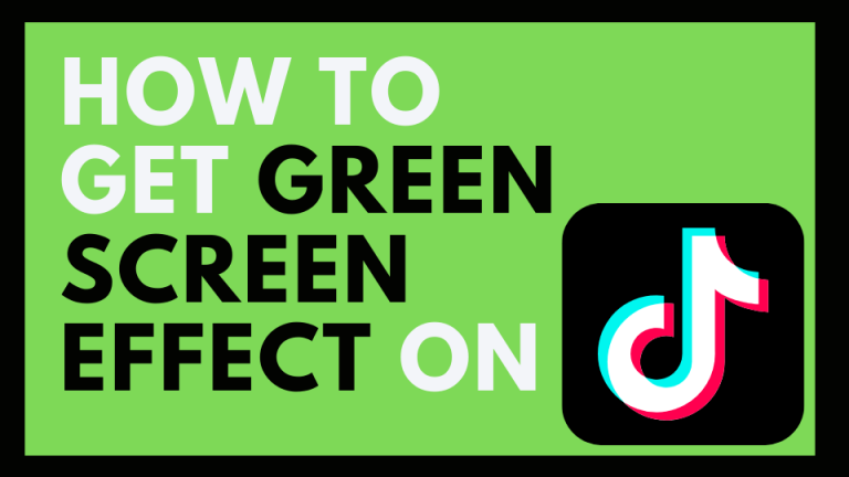 how to get green screen effect on tiktok