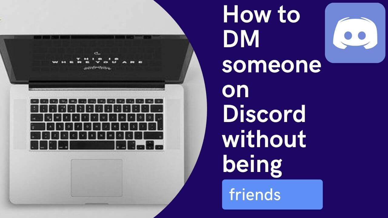How to DM someone on Discord without being friends✅ [year] Guide