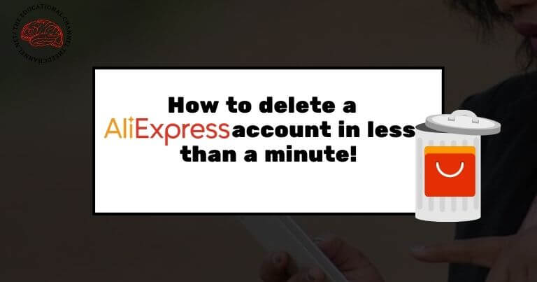 how to delete aliexpress account in less than a minute!