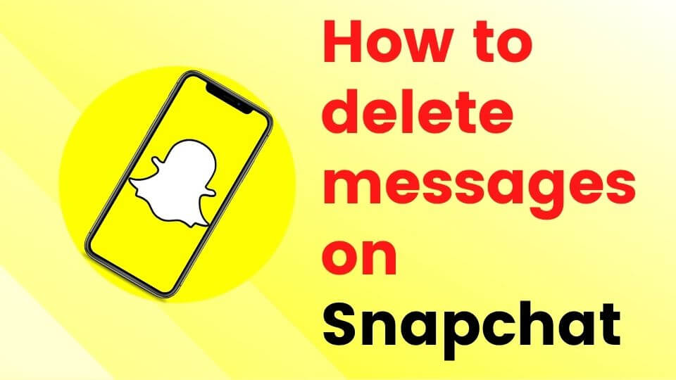 Snapchat messages won't delete? Learn How to Delete Messages or Whole Chats!