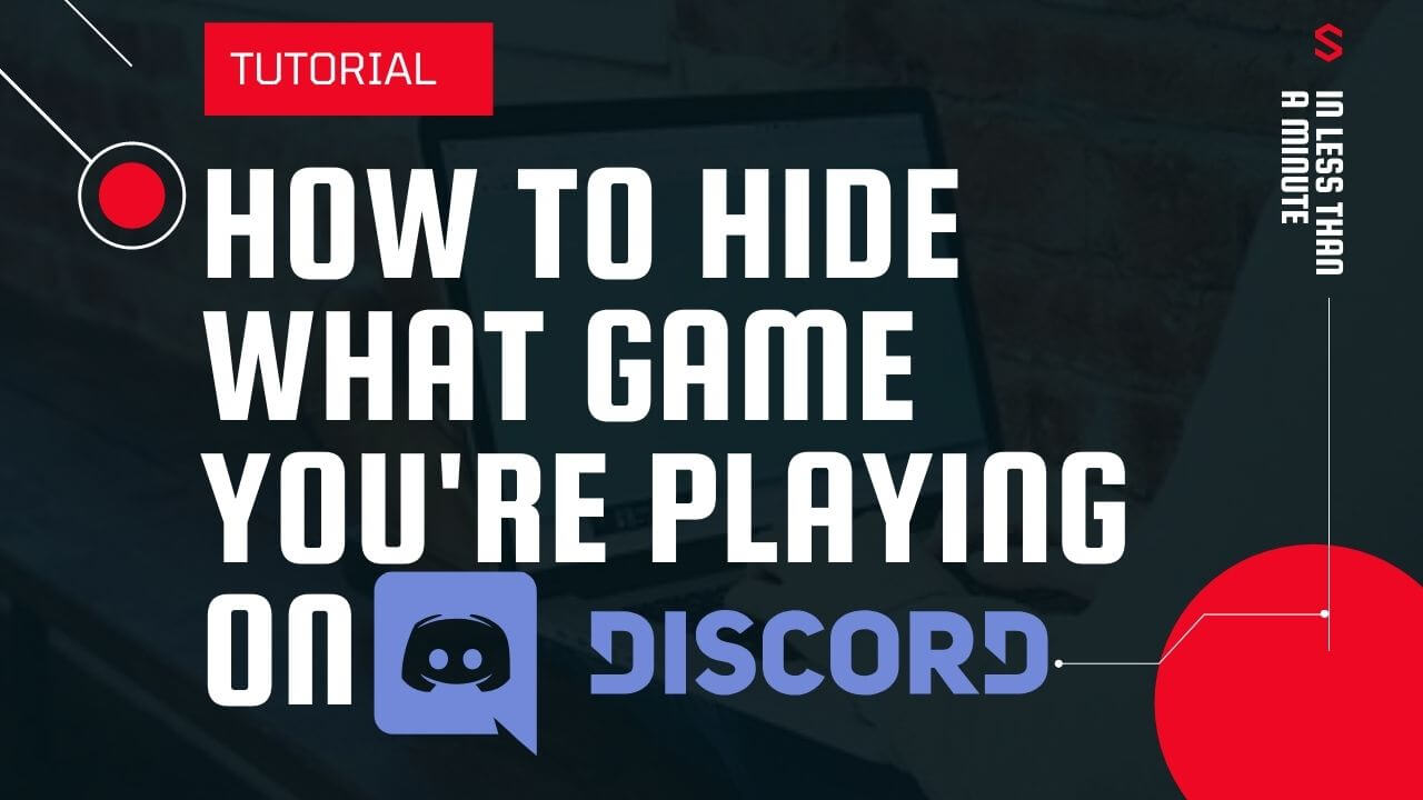 How to hide what game you are playing on Discord