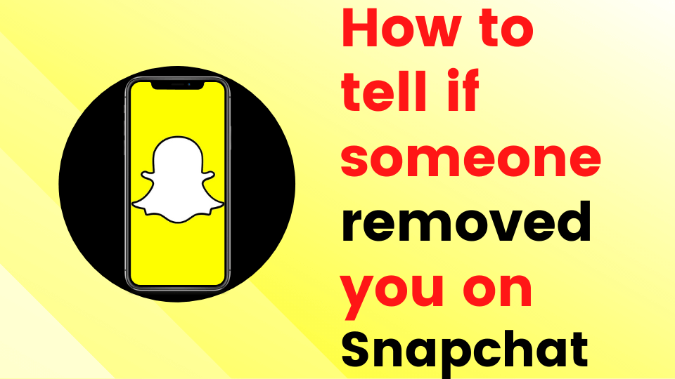 How to tell if someone removed you on Snapchat ✅ [year] Guide