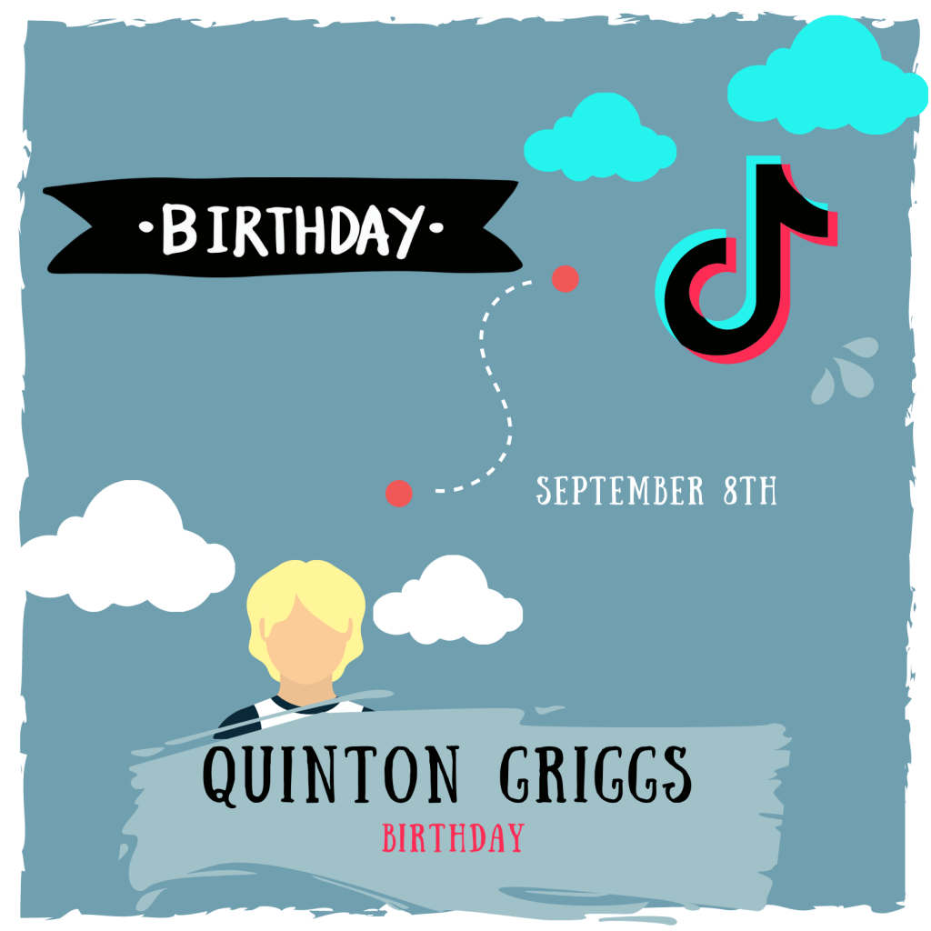 quinton griggs birthday is on september 8th