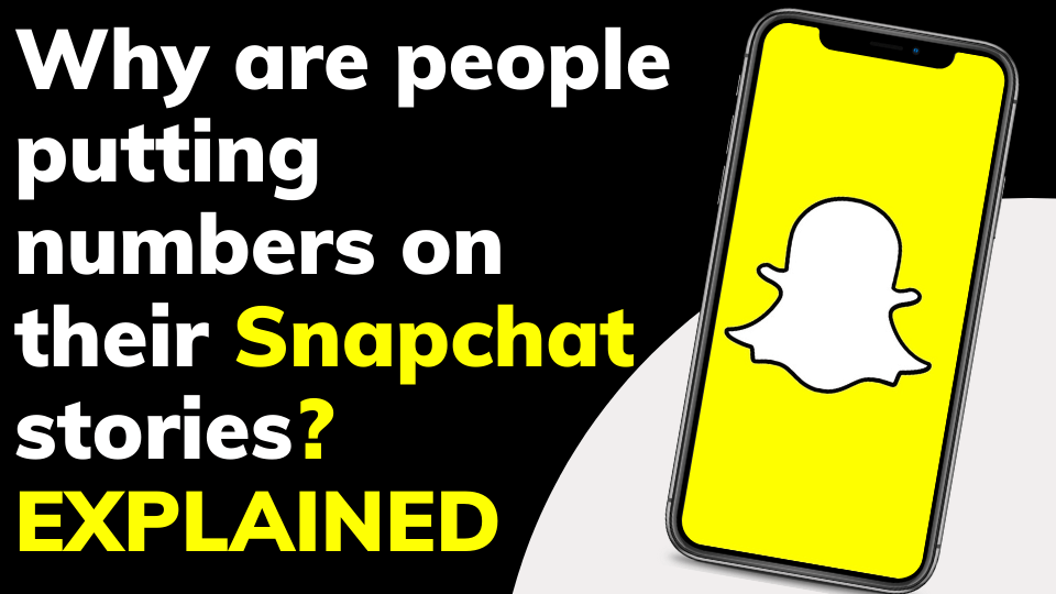 Why are people putting numbers on their Snapchat stories ✅ DEBUNKED